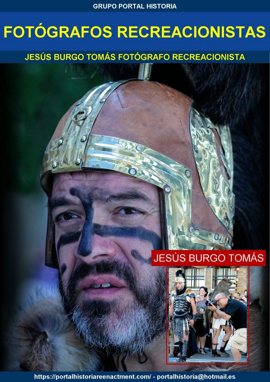 FOTÓGRAFOS RECREACIONISTAS JESÚS BURGO TOMÁS